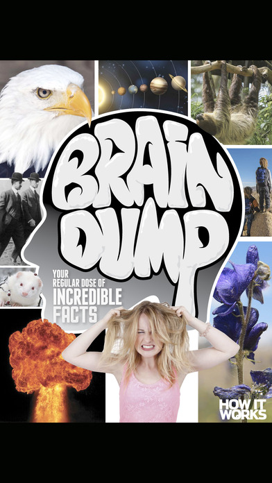 Brain Dump Magazine: Incredible facts to blow your mind Screenshot