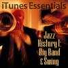 Jazz History 1: Big Band & Swing