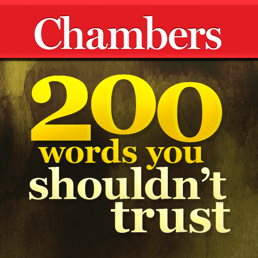 Chambers - 200 Words You Shouldn't Trust